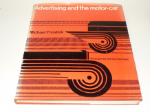Advertising and the Motor-Car (Frostick 1970)